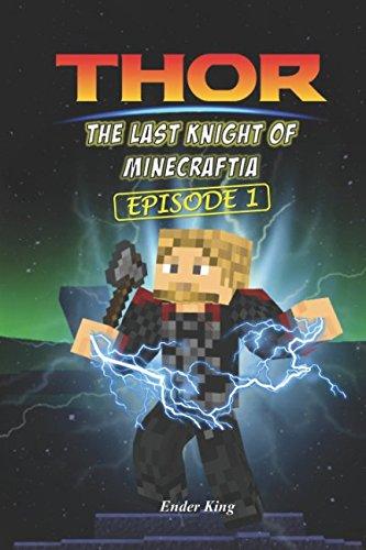Thor: The Last Knight of Minecraftia 1 (Ragnarok)