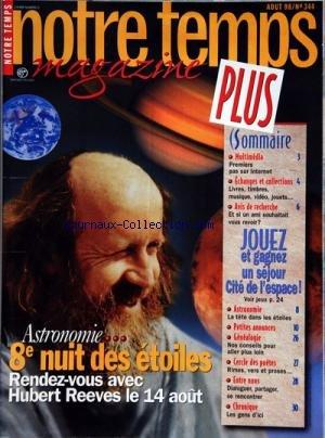 NOTRE TEMPS MAGAZINE PLUS [No 344] du 01/08/1998 - ASTRONOMIE / 8EME NUIT DES ETOILES ET HUBERT REEVES -MULTIMEDIA / 1ERS PAS SUR INTERNET -GENEALOGIE / NOS CONSEILS -CERCLE DES POETES