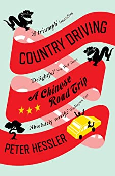 Country Driving: A Chinese Road Trip von [Hessler, Peter]