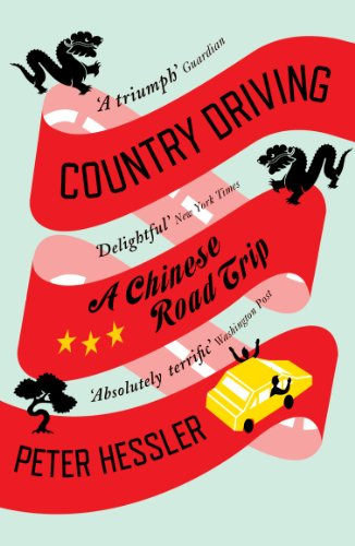 Country Driving: A Chinese Road Trip (English Edition) por Peter Hessler