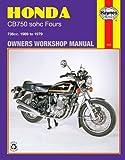 Honda CB750 sohc Four 1969 - 1979 (Motorcycle Manuals)