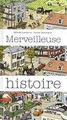 Merveilleuse histoire par Lasserre