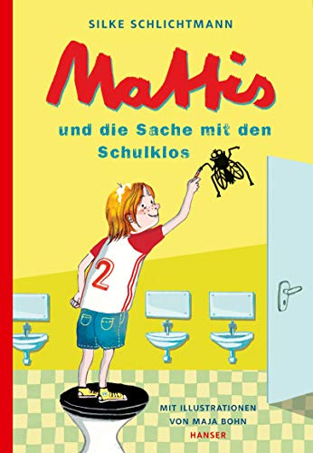Mattis und die Sache mit den Schulklos