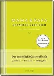 Mama und Papa erzählen über dich I Elma van Vliet: Unser Erinnerungsalbum: Elma van Vliet, Ilka Heinemann, Matthias Kuhlemann