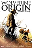 Front cover for the book Wolverine: Origin - The Complete Collection by Bill Jemas