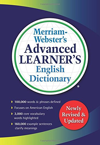 Merriam-Webster s Advanced Learner's English Dictionary por Merriam-Webster