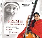 Prem Ki Madhushala - Kabir & Meera (Shub...