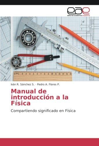 Manual de introducción a la Física: Compartiendo significado en Física