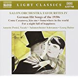 Salon Orchestra Favourites IV: German Hit Songs of the 1930s