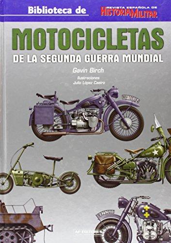 Motocicletas de la segunda Guerra mundial (Historia Militar) por Gavin Birch