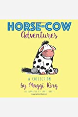A Collection of Horse-Cow Adventures Paperback