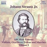 Strauss II, J.: 100 Most Famous Works, Vol. 2