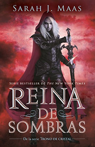 Reina de Sombras / Queen of Shadows (Trono De Cristal/ Throne of Glass)