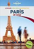 París De cerca 4 (Guías De cerca Lonely Planet)