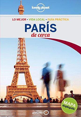 París De cerca 4 (Guías De cerca Lonely Planet) por Catherine Le Nevez