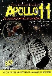 Apollo 11 : A la rencontre d'un rêve