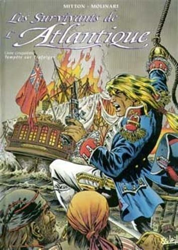 Les survivants de l'Atlantique, Tome 5 : Tempête sur Trafalgar