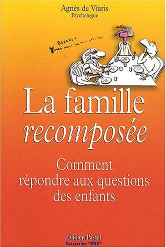 La famille recomposée : Comment répondre aux questions des enfants