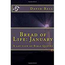 Bread of Life: January: A lay view of Bible Quotes