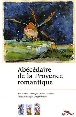 Abécédaire de la Provence romantique