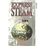 Express Steam Locomotives Of The G.W.R.
