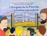 Liturgies de la Parole adaptées aux enfants : Année A