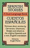 Spanish Stories: A Dual-Language Book: Cuentos Espanoles (Dover Dual Language Spanish)