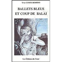 Ballets bleus et coup de balai