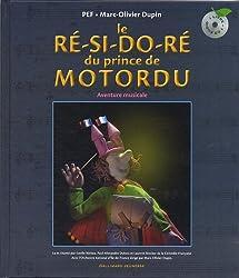 Le ré-si-do-ré du Prince de Motordu: Aventure musicale