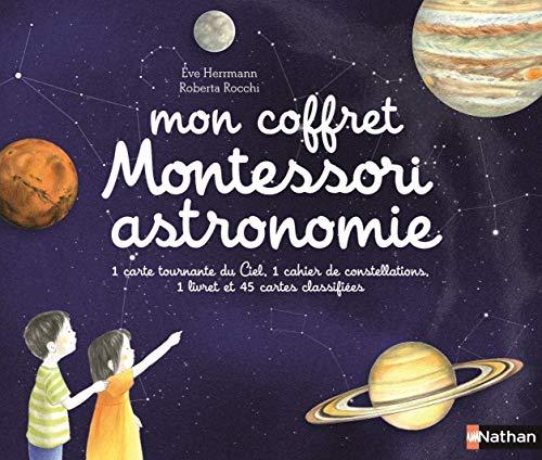 Mon coffret Montessori astronomie - Dès 5 ans par Eve Herrmann