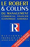 le robert et collins du management dictionnaire francais anglais anglais francais commercial financier economique juridique by michel peron 1992 06 01