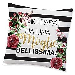 Idea Regalo - Babloo Cuscino Idea Regalo Festa della Mamma Moglie Bellissima 40x40 cm