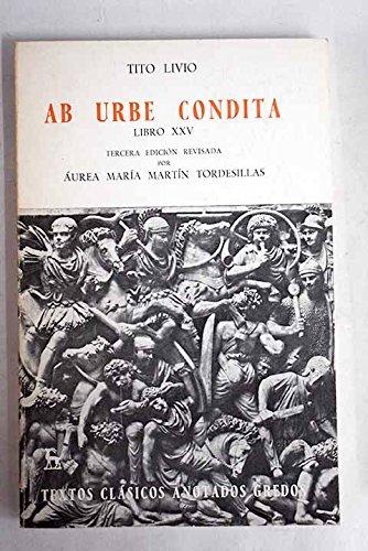 Ab urbe condita libro xxv (anotado) (VARIOS GREDOS)