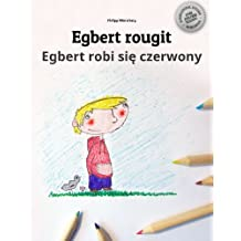 Egbert rougit/Egbert robi sie czerwony: Un livre à colorier pour les enfants (Edition bilingue français-polonais)