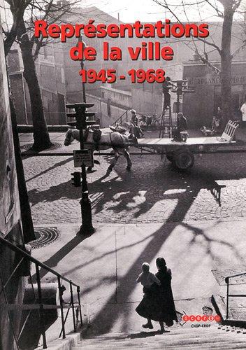 Représentations de la ville 1945-1968
