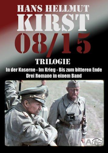 08/15 Trilogie In der Kaserne, Im Krieg, Bis zum bitteren Ende