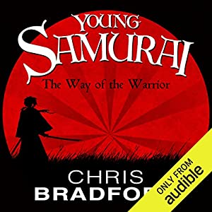 The Way of the Warrior: Young Samurai, Book 1 (Audio Download