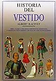 Historia del Vestido: Obra Clásica del Siglo Diecinueve Reeditada y Diseñada Nuevamente con más de 2.000 Ilustraciones (Coleccionismo)