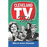 Cleveland TV Tales: Stories from the Golden Age of Local Television