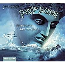 Percy Jackson - Teil 3: Der Fluch des Titanen.