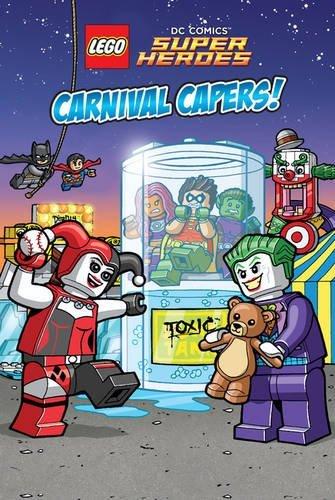 LEGO DC SUPER HEROES: Carnival Capers! (Lego Dc Superheroes Reader 2) por Eric Esquivel