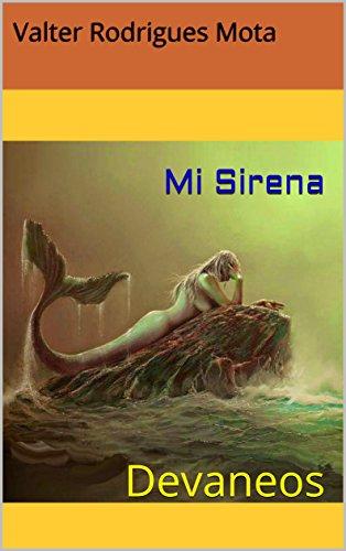 Mi Sirena: Devaneos