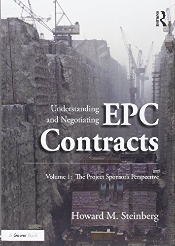 Understanding and Negotiating EPC Contracts: Two Volume Set Epc-set