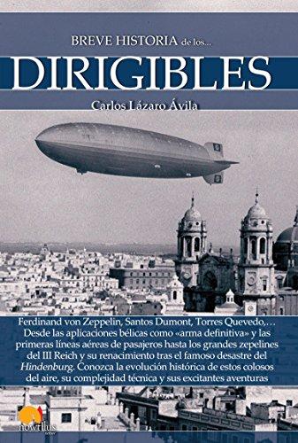 Breve historia de los dirigibles por Carlos Lázaro Ávila