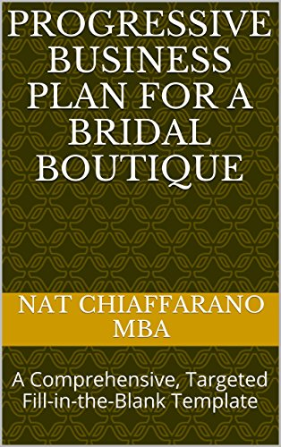 progressive-business-plan-for-a-bridal-boutique-a-comprehensive-targeted-fill-in-the-blank-template-