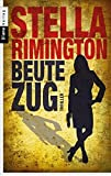 Beutezug: Thriller - Stella Rimington