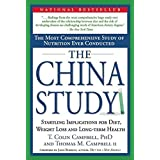 [The China Study: The Most Comprehensive Study of Nutrition Ever Conducted and the Startling Implications for Diet, Weight Loss and Long]The China Study: The Most Comprehensive Study of Nutrition Ever Conducted and the Startling Implications for Diet, Weight Loss and Long BY Campbell, Thomas M., II(Author)Hardcover