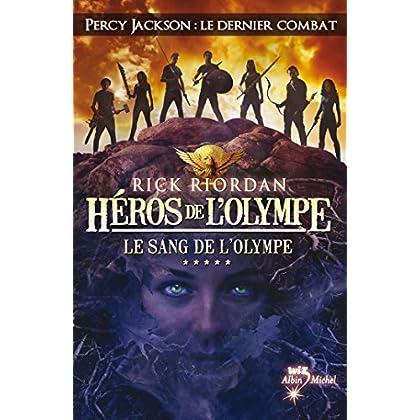 Héros de l'Olympe - tome 5 : Le Sang de l'Olympe