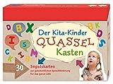 Der Kita-Kinder-Quasselkasten: 30 Impulskarten zur ganzheitlichen Sprachförderung für das ganze Jahr