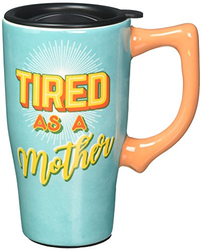 Spoontiques 12807 Tired As A Mother Ceramic Travel Mug, Teal/Yellow/Orange